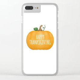 Happy Thanksgiving | Pumpkin Clear iPhone Case
