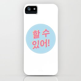 You can do it! iPhone Case