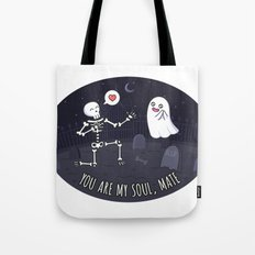 You Are My Soulmate Tote Bag
