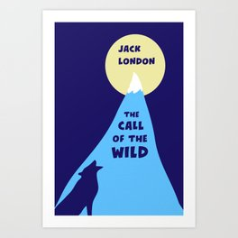 The Call of the Wild - Jack London - Classic Books Art Print