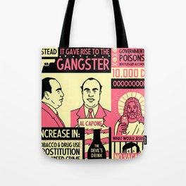 Prohibition Tote Bag