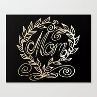 mom Canvas Prints featuring Mom by ArtLovePassion