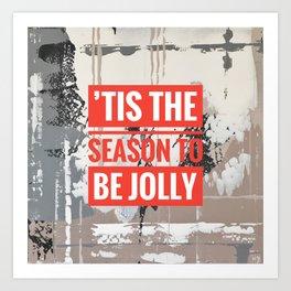 Snowfall - 'Tis the season Art Print