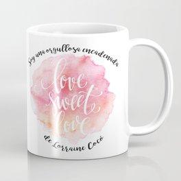 Orgullosa encadenada de Lorraine Cocó Coffee Mug