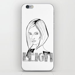 Leigh  iPhone Skin