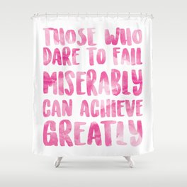 Achieve Greatly Shower Curtain