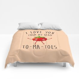 I Love You From My Head ToMaToes, Funny, Quote Comforters