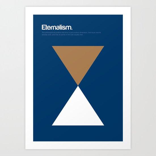 Eternalism Art Print