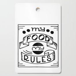 My Food My Rules. Hand-drawn lettering design Cutting Board