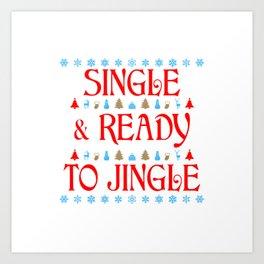Single and Ready to Jingle Art Print