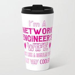 Network Engineer's Wife Travel Mug