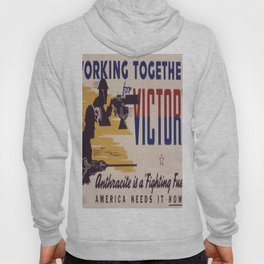 Vintage poster - Working Together for Victory Hoody