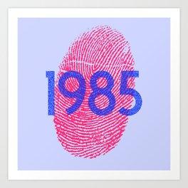 1985 Art Print