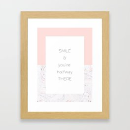 Smile and you're halfway there Framed Art Print
