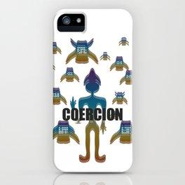 COERCION iPhone Case
