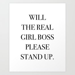Girl Boss Quote Black and White Art Print