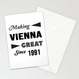 Making Vienna Great Since 1991 Stationery Cards