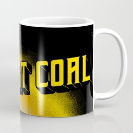 Support Coal Dump Truk Coffee Mug