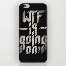WTF is going on? iPhone & iPod Skin