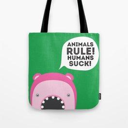 Animals rule Tote Bag