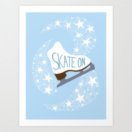 Skate On (Illustration version with stars) Art Print