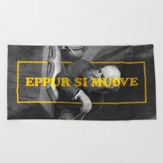 Eppur si muove (ALT Version) Beach Towel