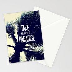 TAKE ME BACK TO PARADISE  Stationery Cards