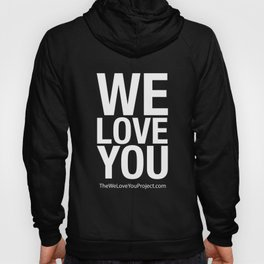 WE LOVE YOU (updated) Hoody