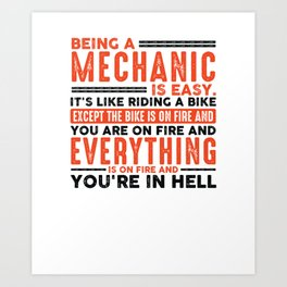 Being a HVAC Tech Is Easy Shirt Everything On Fire Art Print