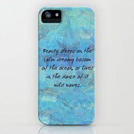 Ocean waves sea quote with sea life iPhone Case