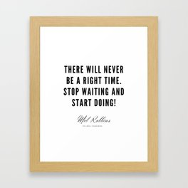39 | Mel Robbins Quotes | 190802 Framed Art Print