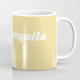 tacos & tequila Coffee Mug