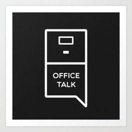 Office Talk Art Print
