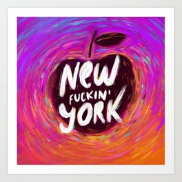 New (fuckin') York Art Print