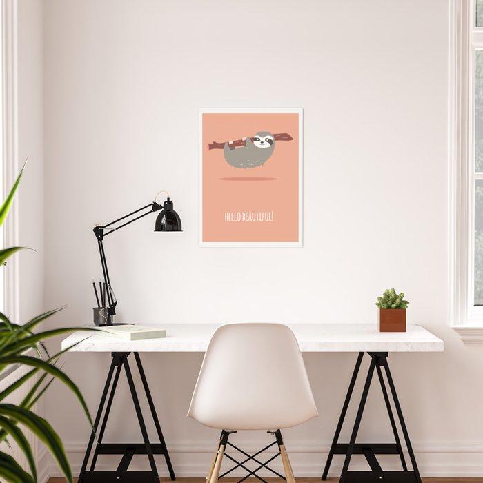 Sloth card - hello beautiful Poster