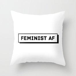 Feminist AF Throw Pillow
