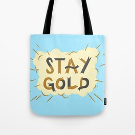 Stay Gold Print Tote Bag