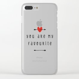 You Are My Favourite Clear iPhone Case