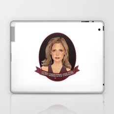 Buffy Summers - Once More with Feeling Laptop & iPad Skin