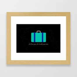 Who Travels Sees More Framed Art Print
