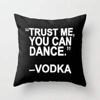dance Throw Pillows featuring Trust me, you can dance. by Sara Eshak