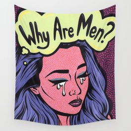 Why Are Men? Crying Comic Girl Wall Tapestry