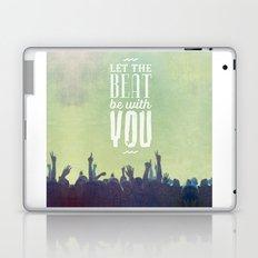 Let the beat Laptop & iPad Skin