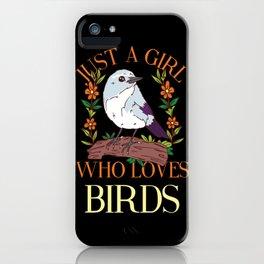 BIRDKEEPER: Just A Girl Who Loves Birds Bird Lover Watching Mom Keeper iPhone Case