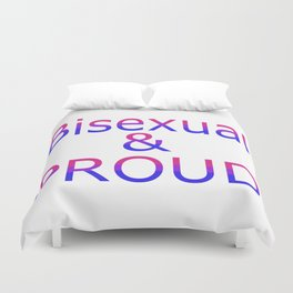 Bisexual and Proud (white bg) Duvet Cover