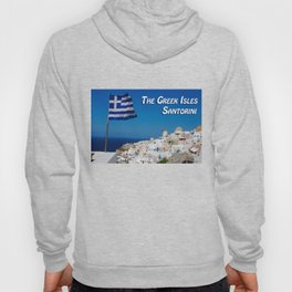 The Greek Isles - Santorini Greece Hoody