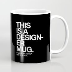 THIS IS A DESIGNER... Mug