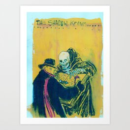 THE SHADOW KNOWS Art Print