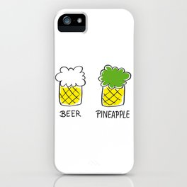 beer and pineapple iPhone Case