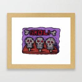 Skol! Framed Art Print